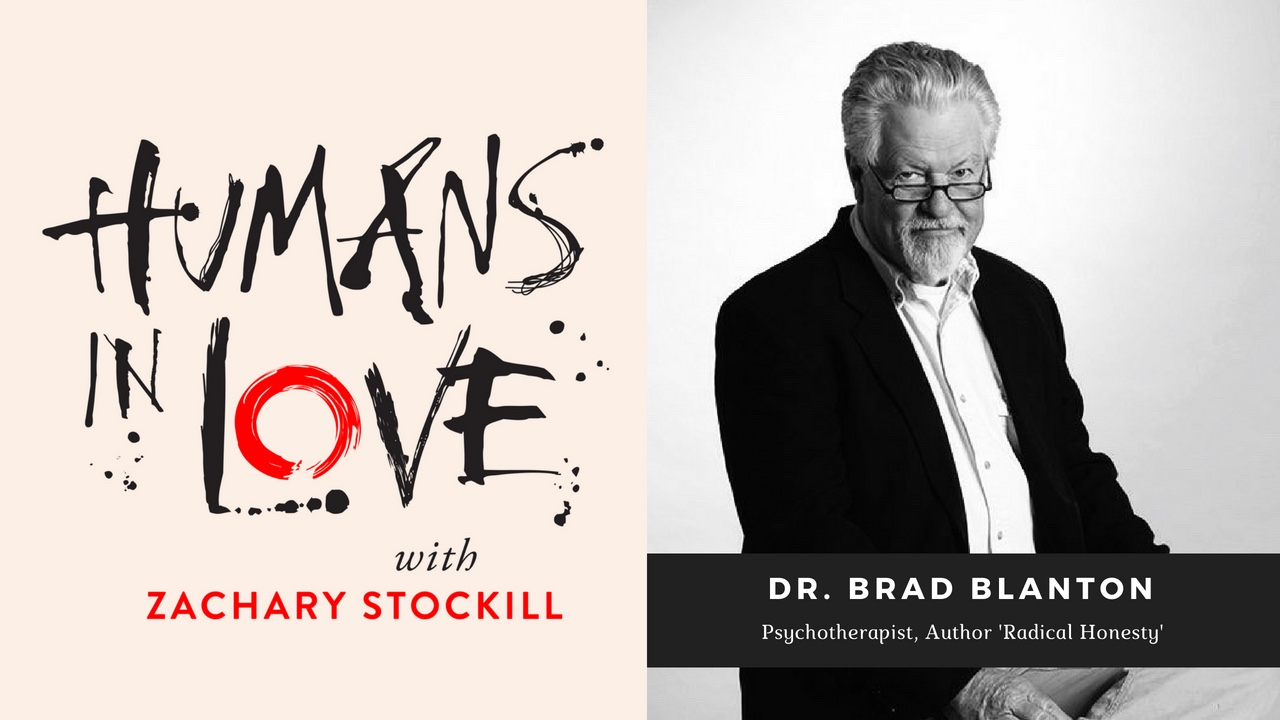 "#2 – Relationships, Jealousy, and ""How To Get Over Shit and Be Happy"" with Dr. Brad Blanton"