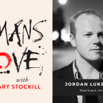#10 (Part Two) – Cheating Death, Loving Women and Searching for Meaning with Jordan Luke Collier