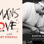#12 – A Culinary World Tour with Chef and Entrepreneur Dustin Joseph