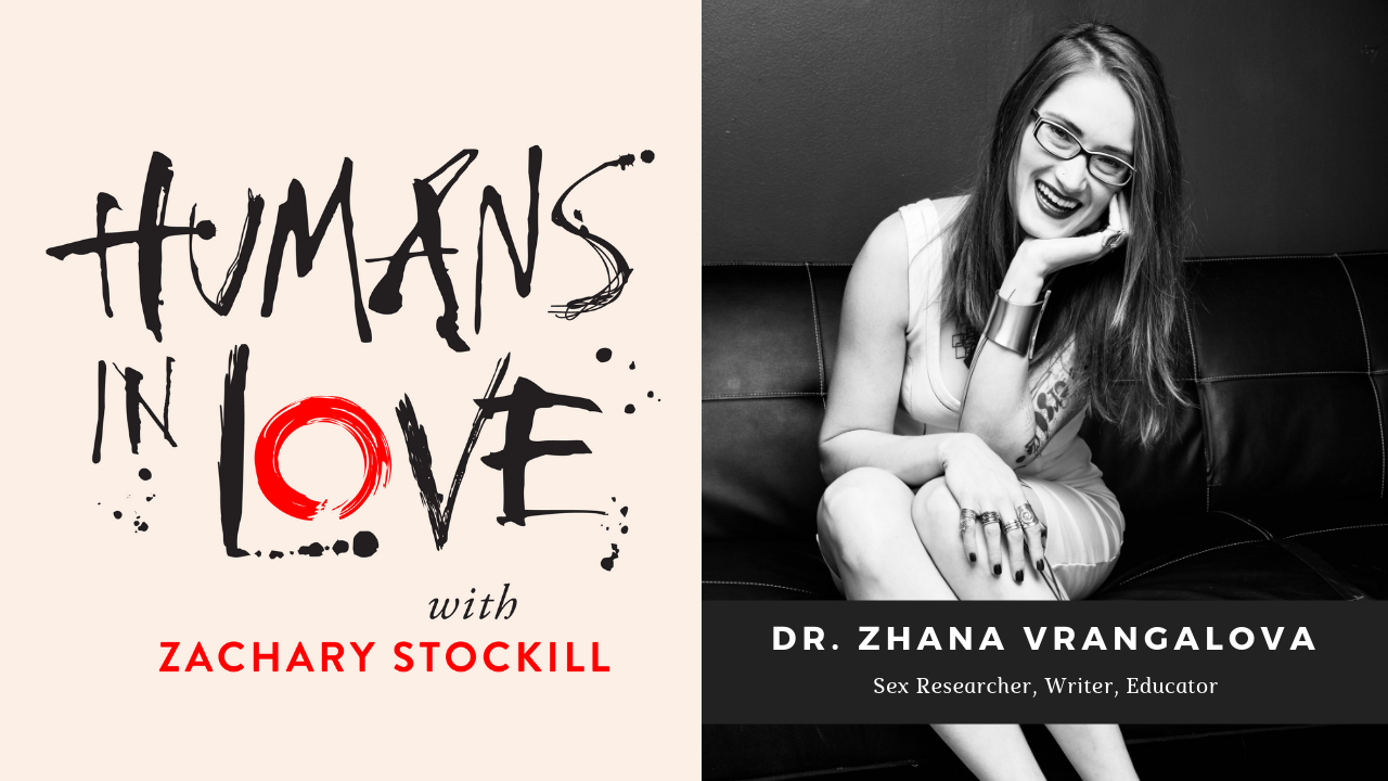 #13 – Navigating Casual Sex, Non-Monogamy, and Consent with Dr. Zhana Vrangalova