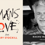 #21 – Love, Serve, Remember with Raghu Markus