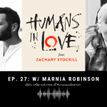 #27 – Making Love Last, and 'Cupid's Poisoned Arrow' with Marnia Robinson and 'Anya'