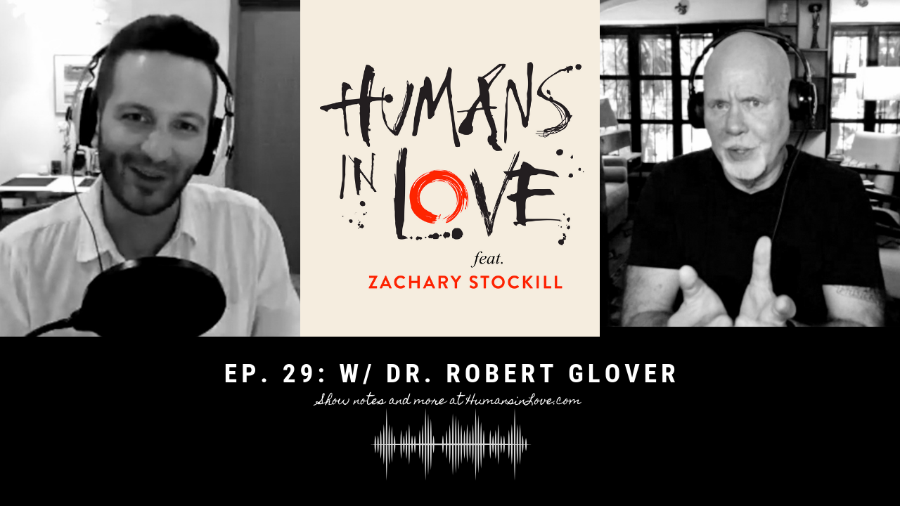 #29 – Dating Essentials for Men with Dr. Robert Glover [No More Mr. Nice Guy]