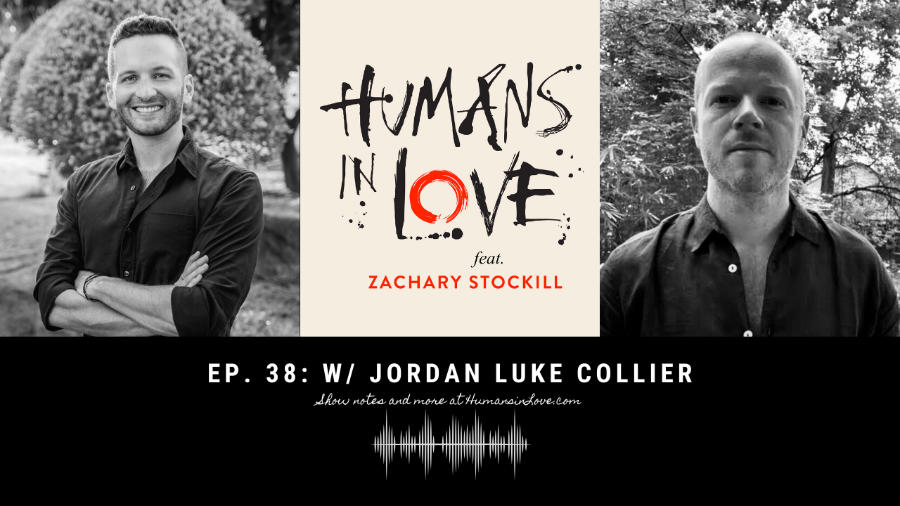 #38 – Defining Our Legacy and Discovering Our Purpose with Jordan Luke Collier