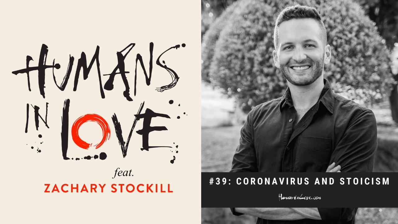 #39 – Love in the Time of Coronavirus