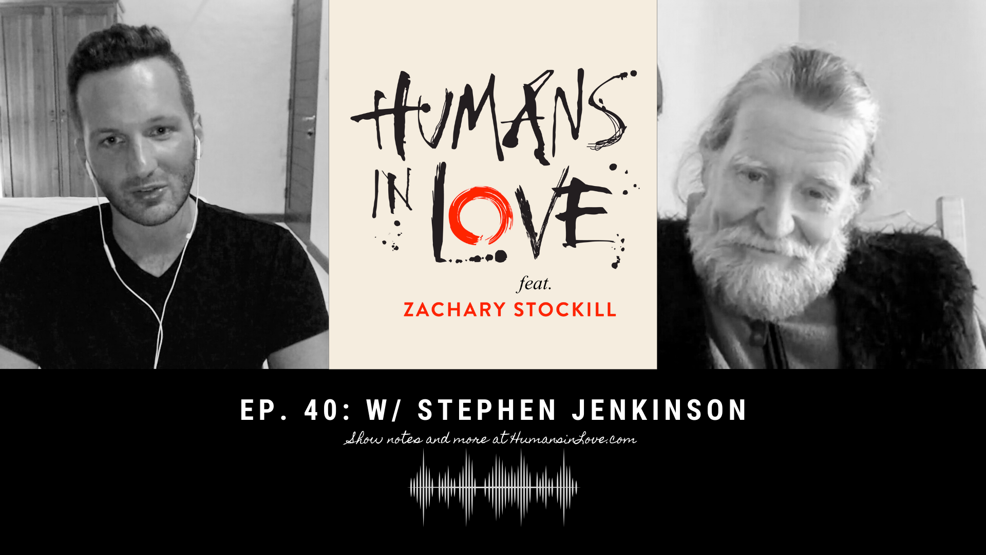 #40 – Recovering Our Humanity in a Time of Trouble with Stephen Jenkinson