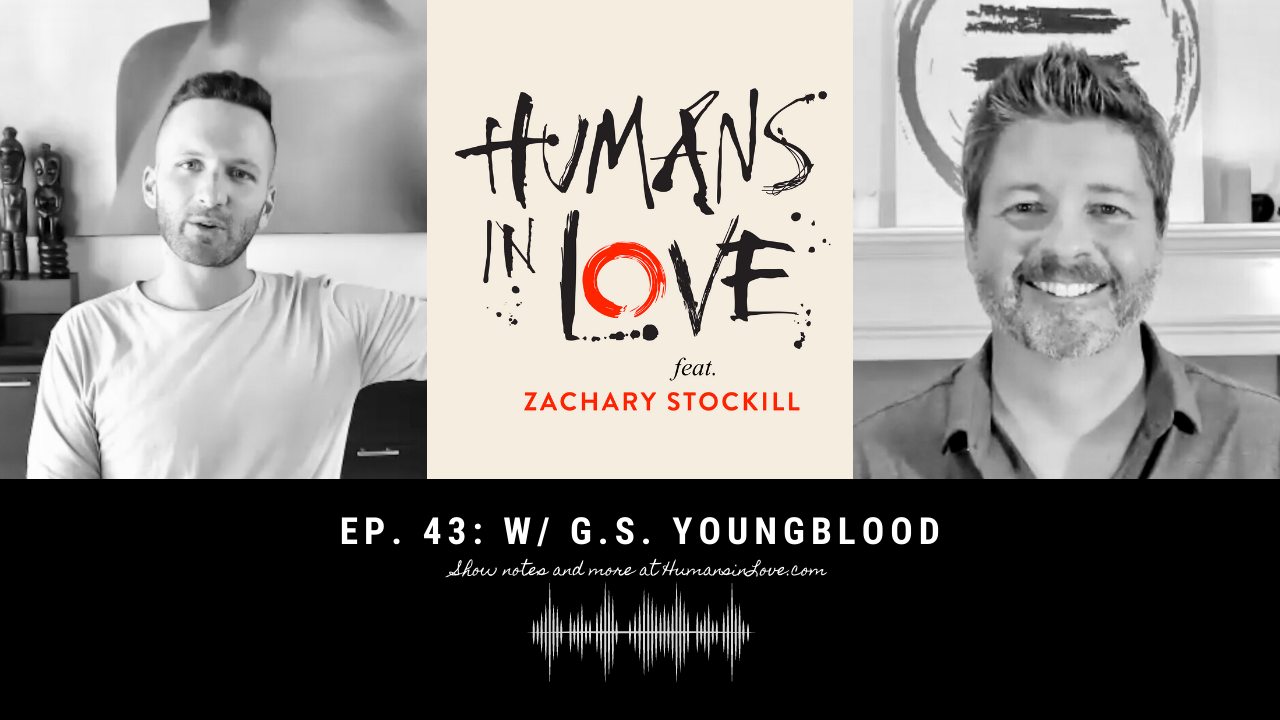 #43 – Reclaiming the Masculine in Relationship with G.S. Youngblood