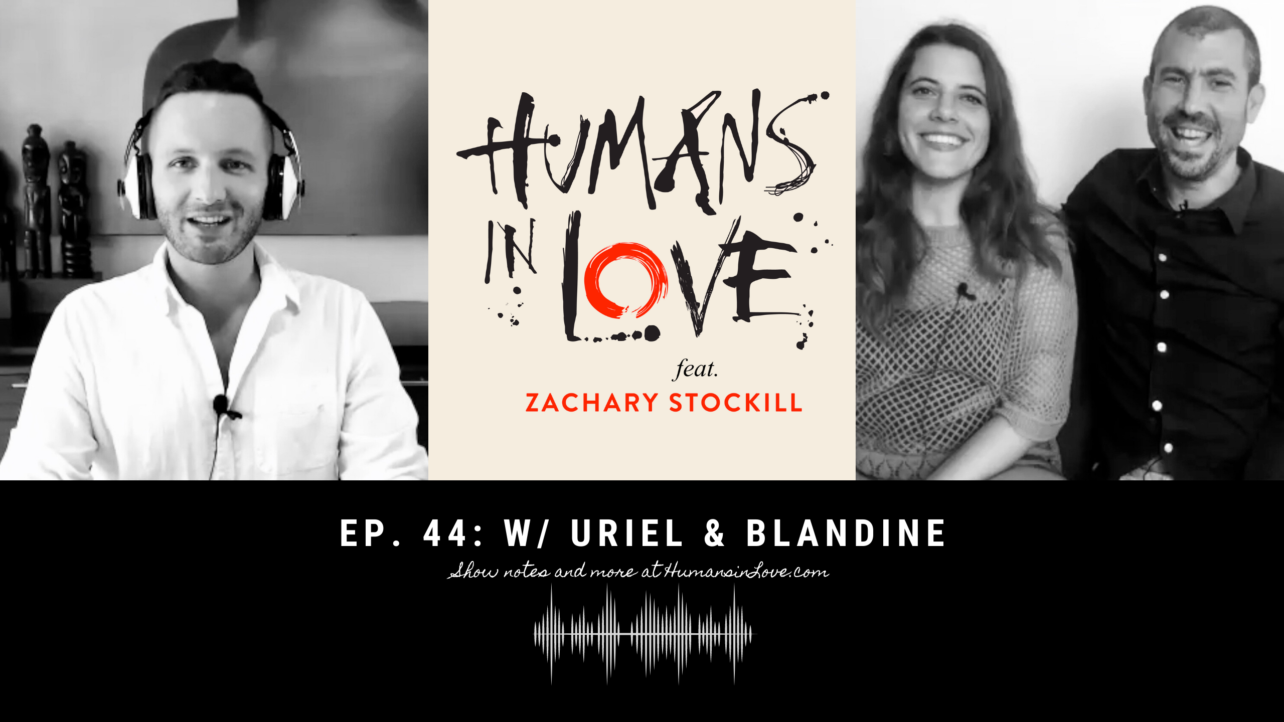 #44 – Maintaining Passion in Long-Term Relationships with Uriel Yariv and Blandine Wegener