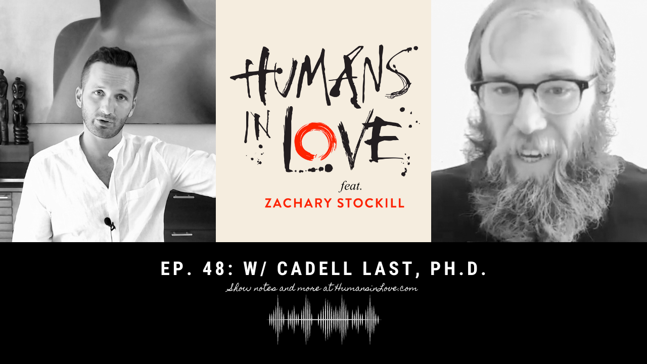 #48 – Sex, Masculinity, and God with Cadell Last, Ph.D.