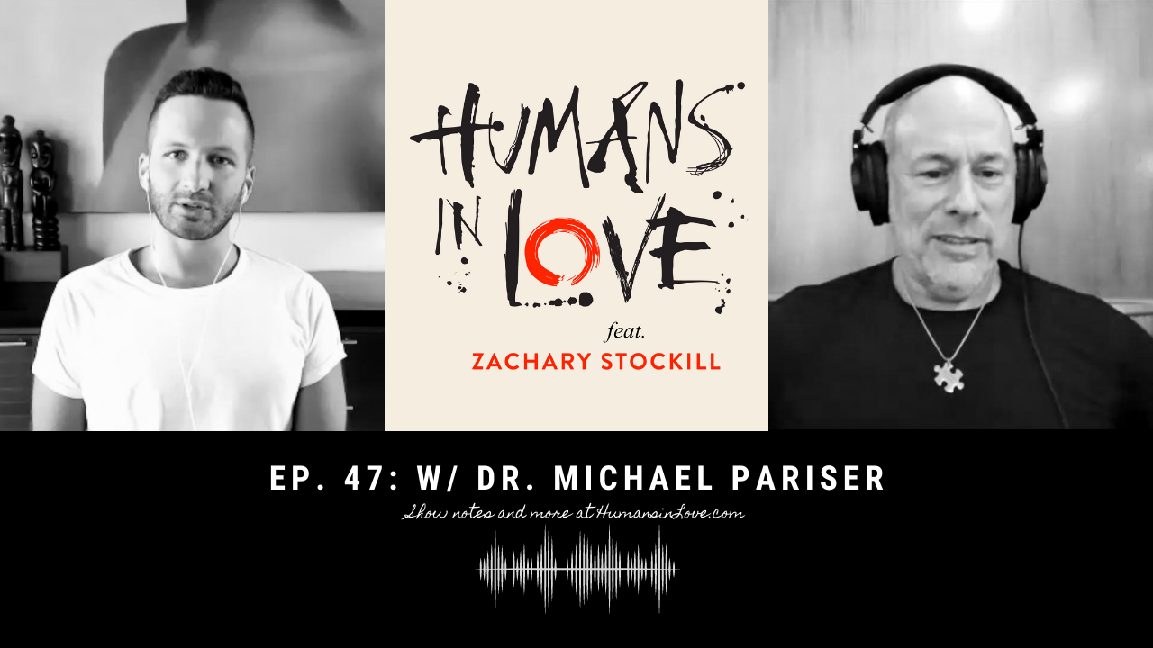 #47 – The Hero's Journey and Overcoming Nice Guy Syndrome with Dr. Michael Pariser
