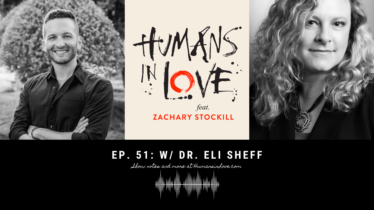 #51 – What is Polyamory? Open Relationships, Jealousy, & More with Dr. Elisabeth Sheff